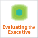 Evaluating the Executive